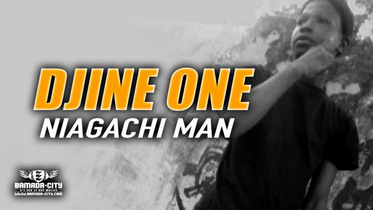 DJINE ONE - NIAGACHI MAN - Prod by DINA ONE