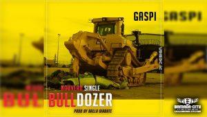 GASPI - BULLDOZER - Prod by BALLA DIABATÉ