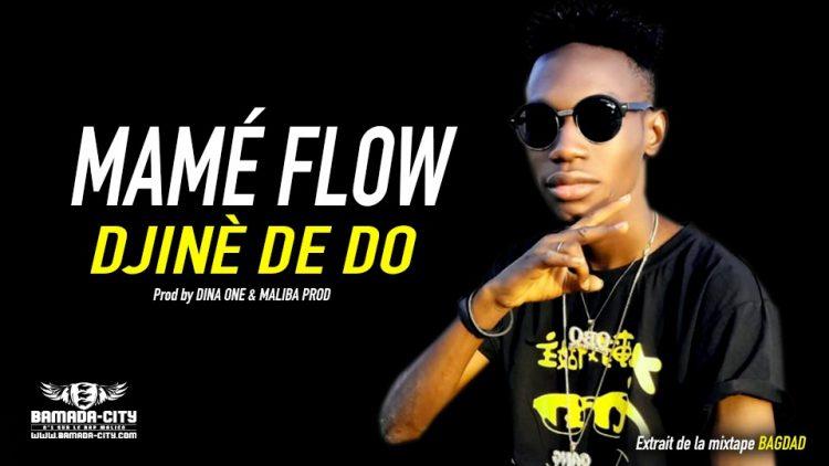 MAMÉ FLOW - DJINÈ DE DO Extrait de la BAGDAD - Prod by DINA ONE & MALIBA PROD