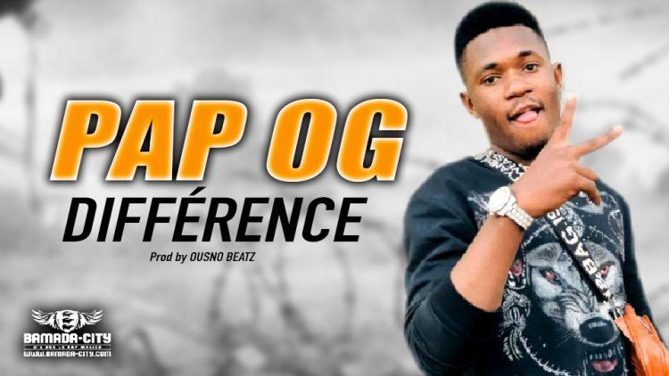 PAP OG - DIFFÉRENCE - Prod by OUSNO BEATZ