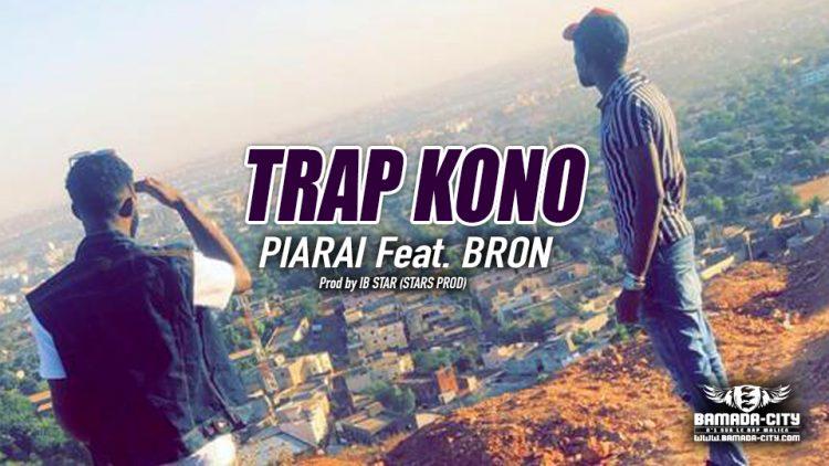 PIARAI Feat. BRON - TRAP KONO - Prod by IB STAR (STARS PROD)