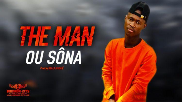 THE MAN - OU SÔNA - Prod by BALLA DIABATÉ