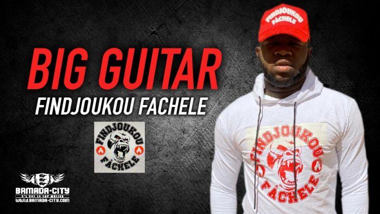 BIG GUITAR - FINDJOUKOU FACHELE - Prod by LIL VISKO