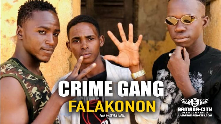 CRIME GANG - FALAKONON - Prod by SEYBA LAFIA
