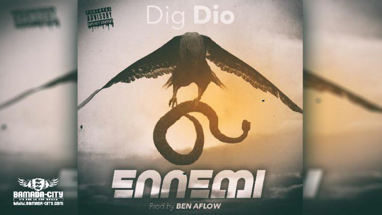 DIG DIO - ENNEMI - Prod by BEN AFLOW