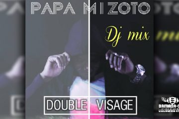 DJ MIX MIZOTO - DOUBLE VISAGE (Album Complet)
