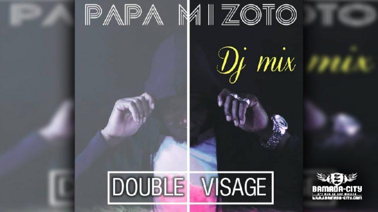 DJ MIX MIZOTO - DOUBLE VISAGE (Album Complet)
