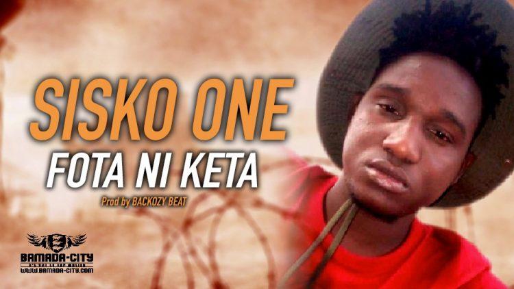 SISKO ONE - FOTA NI KETA - Prod by BACKOZY BEAT