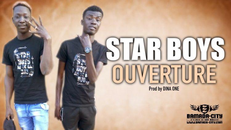 STAR BOYS - OUVERTURE - Prod by DINA ONE