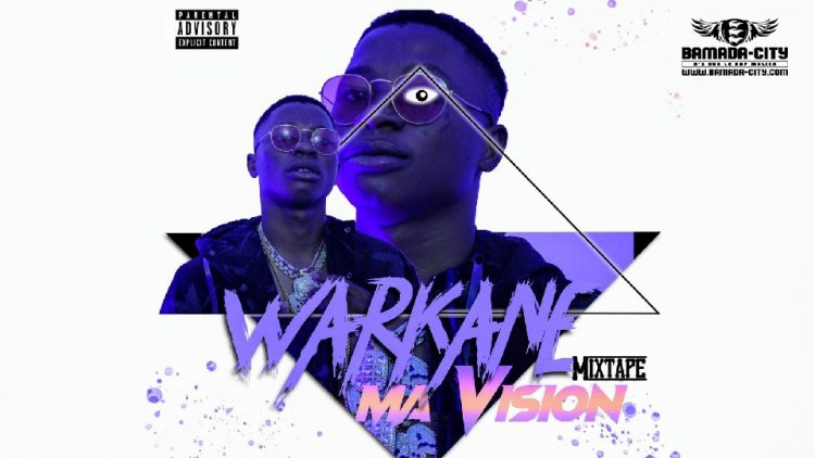 WARKANE - MA VISION (Mixtape Complète)