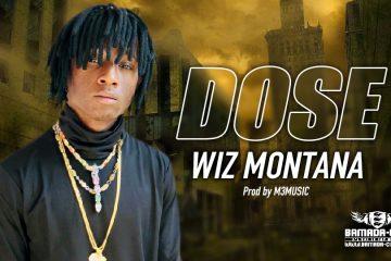 WIZ MONTANA - DOSE - Prod by M3 MUSIC