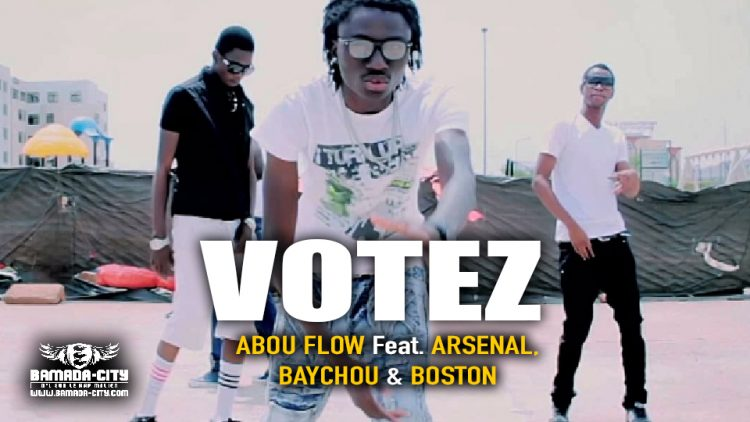 ABOU FLOW Feat. ARSENAL, BAYCHOU & BOSTON - VOTEZ - Prod by KALI LE MAÎTRE