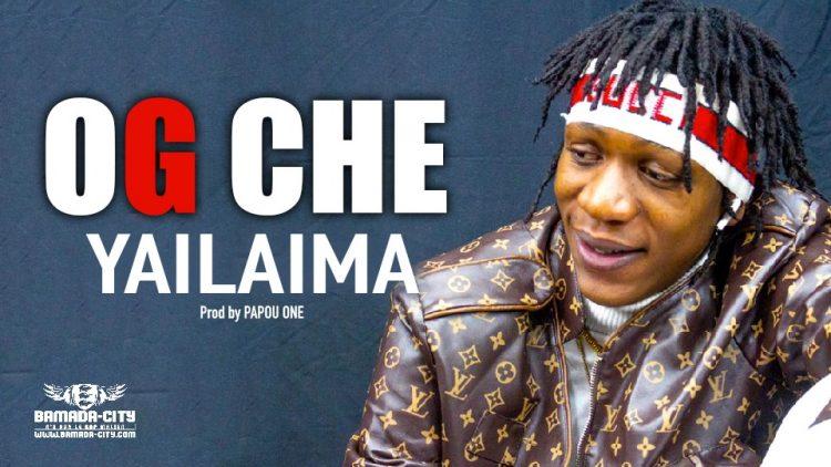 OG CHE - YAILAIMA - Prod by PAPOU ONE