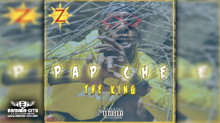 PAP CHE - THE KING - Prod by ZENITH HOUSE