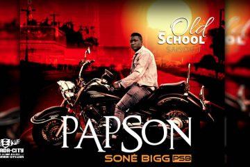 PAPSON SONE BIGG - OLD SCHOOL SAISON 2 (Mixtape Complète)