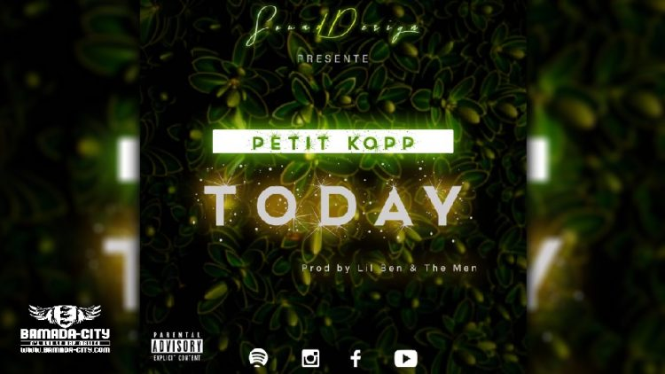 PETIT KOPP - TO DAY - Prod by LIL BEN & THE MEN