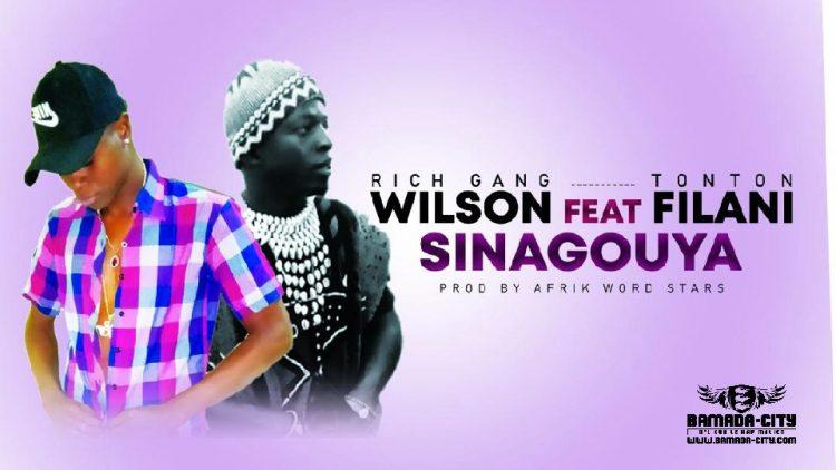 WILSON RG Feat. TONTON FILANI - SINAGOUN YA - Prod by ABDOUL PROD