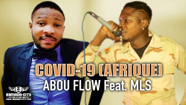 ABOU FLOW Feat. MLS - COVID-19 (AFRIQUE) - Prod by CHEICK TRAP BEAT