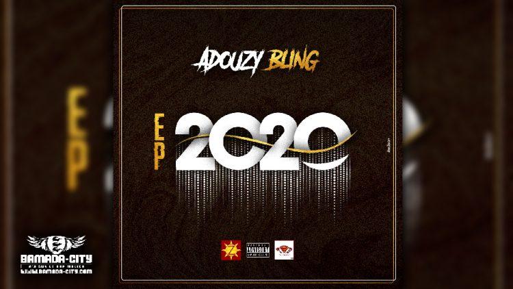 ADOUZY BLING - 2020 (EP)