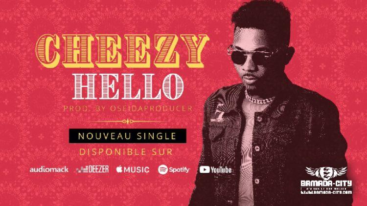 CHEEZY - HELLO - Prod by OSEIDA PRODUCER