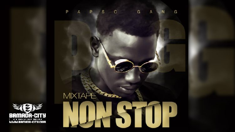 PAPSO - NON STOP (Mixtape Complète)