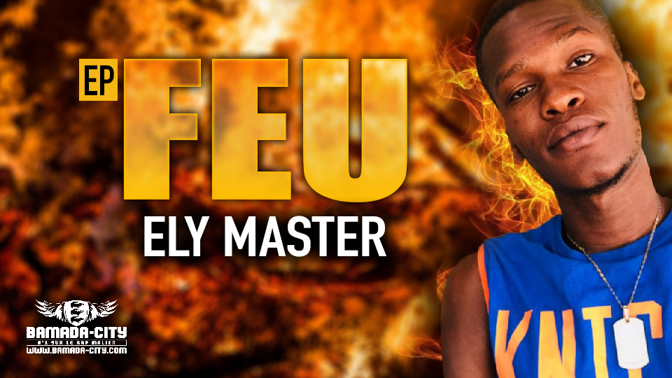 ELY MASTER - FEU (EP)