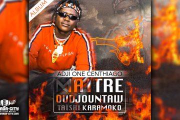 ADJI ONE CENTHIAGO - MAÎTRE OUDJOUNTAW TAÏSHI KARAMOKO (Album Complet)