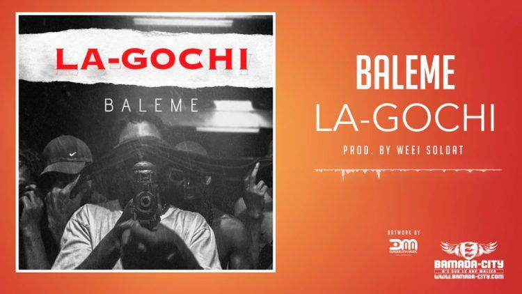 BALEME - LA-GOCHI