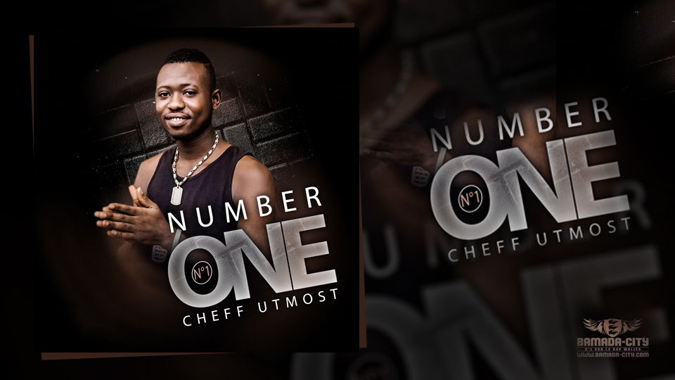 CHEFF UTMOST - NUMBER ONE(N°1) - Prod by LEX PAPY