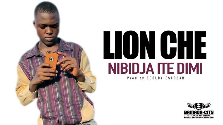 LION CHE - NIBIDJA ITE DIMI - Prod by BOOLBY ESCOBAR