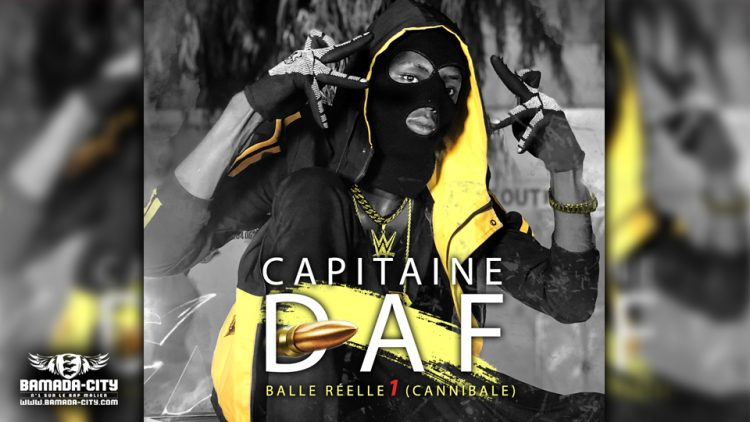 CAPITAINE DAF - BALLE RÉELLE 1 (CANNIBALE) Prod by PIZARRO & BAMADA-CITY