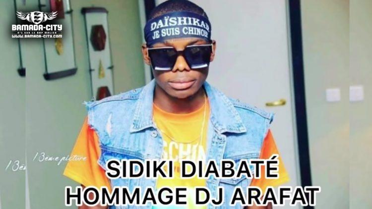 SIDIKI DIABATÉ - HOMMAGE DJ ARAFAT