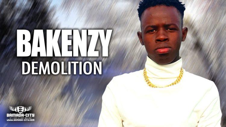 BAKENZY - DEMOLITION - Prod by PYTEMBY