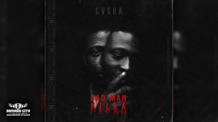 CASHA - BAD MAN KILLA