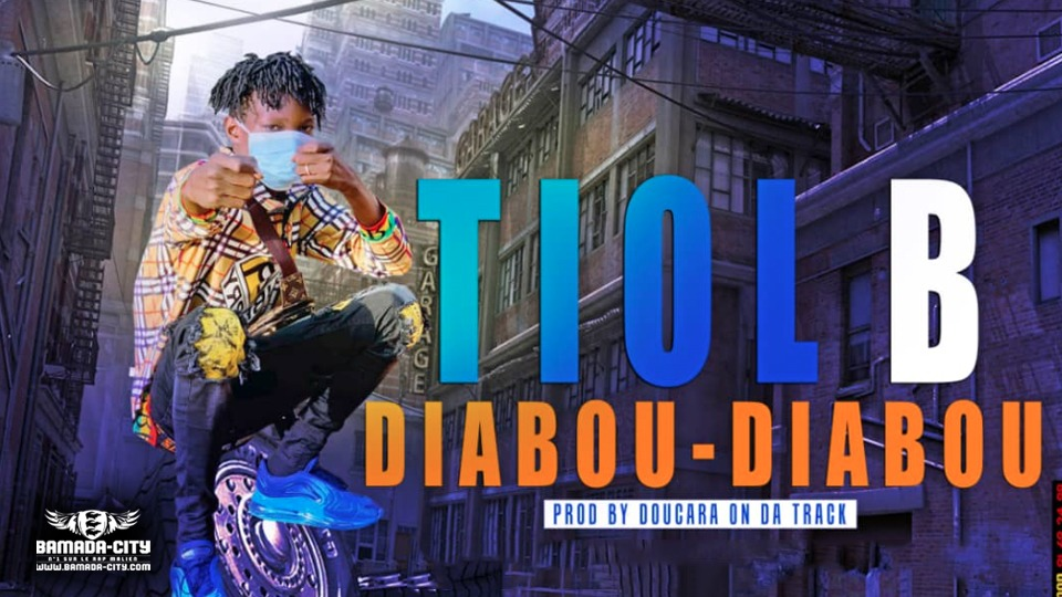 TIOL B - DIABOU DIABOU - Prod by DOUCARA