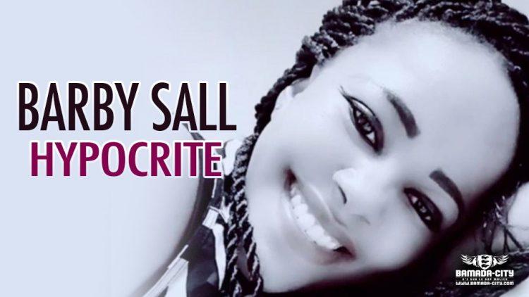 BARBY SALL - HYPOCRITE - Prod by OUSNO BEATZ