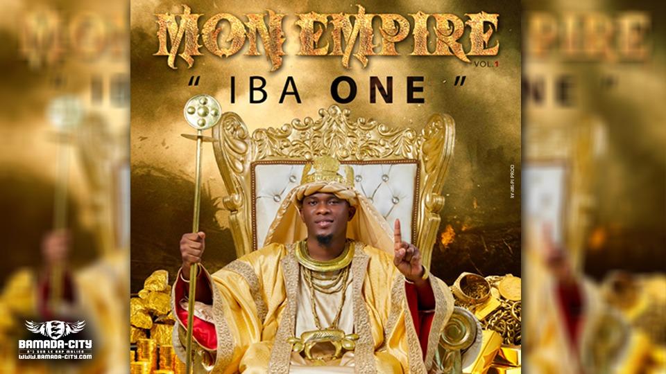 IBA ONE - MON EMPIRE Vol.1 (Album)