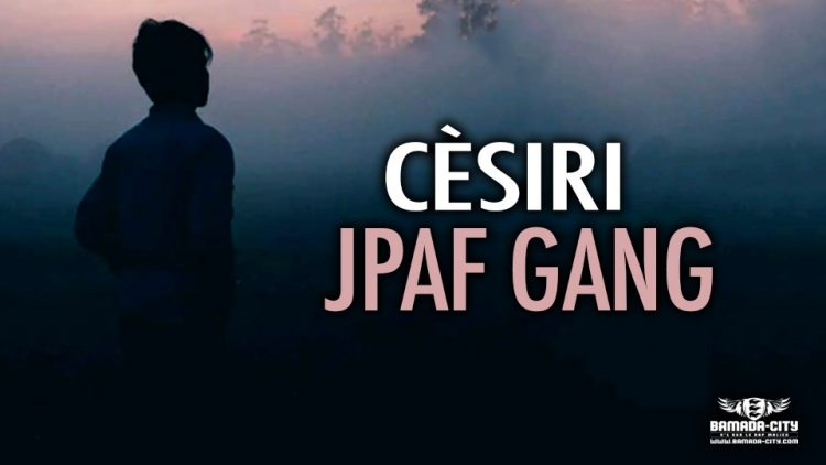 JPAF GANG - CÈSIRI - Prod by LVDS