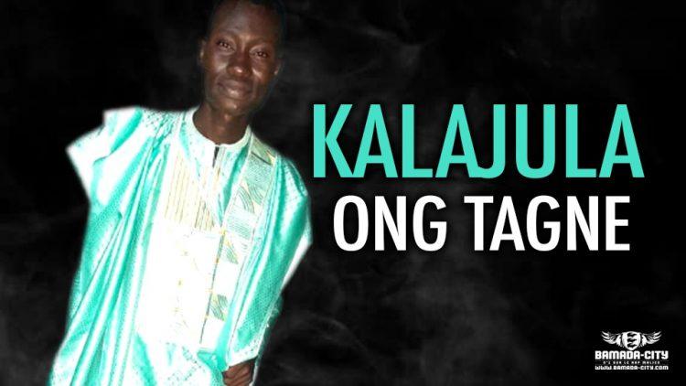 KALAJULA - ONG TAGNE - Prod by WIZ KAFRI