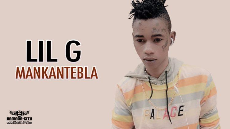 LIL G - MANKANTEBLA - Prod by ISMO