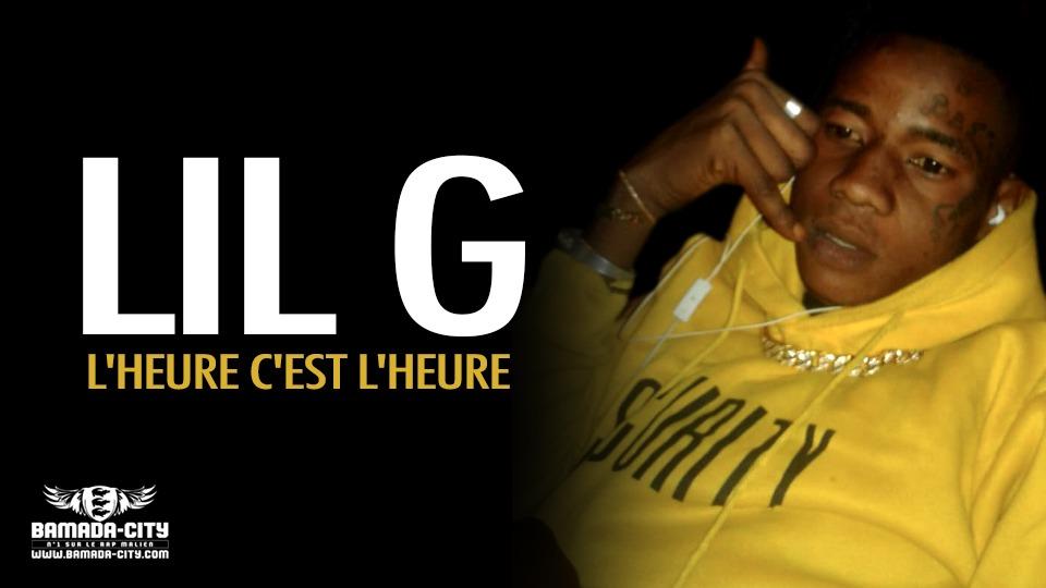 LIL G - L'HEURE C'EST L'HEURE - Prod by BACKOZY BEAT