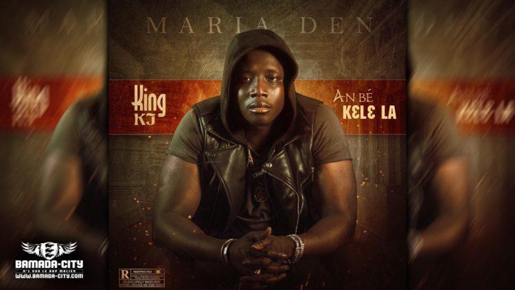 KING KJ - AN BÉ KÈLÈ LA