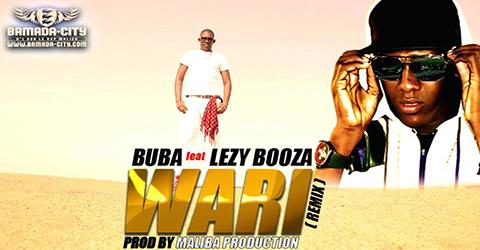 BUBA Feat. LEZY BOOZA - WARI (REMIX) (SON)