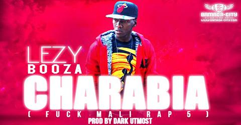 LEZY BOOZA - CHARABIA (SON)