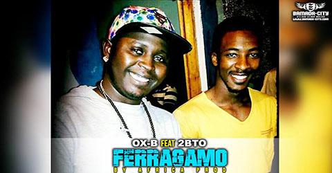OX B FEAT 2BTO - FERAGAMO - BY AFRICA PROD