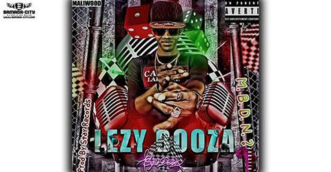 LEZY BOOZA - M.B.D.N. (MOUN BÉ DÉ NIGGA) - PROD BY STAR RECORDS