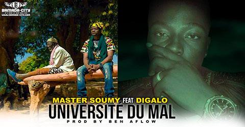MASTER SOUMY FEAT DIGALO - UNIVERSITÉ DU MAL - PROD BEN AFLOW