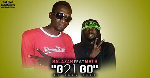 salazar-feat-mat-b-g21-go-prod-by-zack
