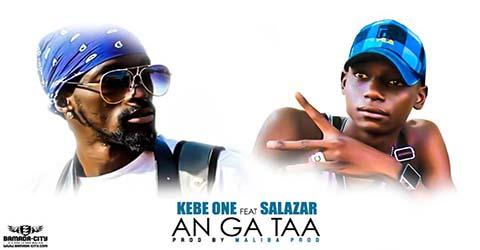 kebe-one-feat-salazar-an-ga-taa-prod-by-maliba