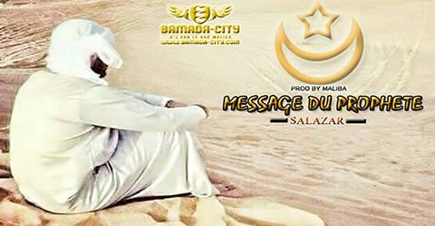 SALAZAR - MESSAGE DU PROPHETE (SON)